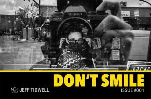 Don't Smile - Issue #001